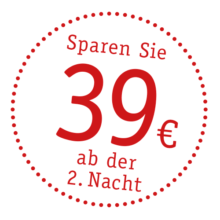 Sparen Sie 39€ ab der 2. Nacht